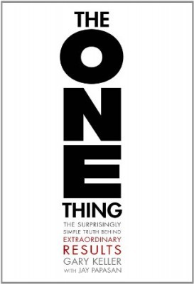 """The ONE Thing"" by Gary Keller"